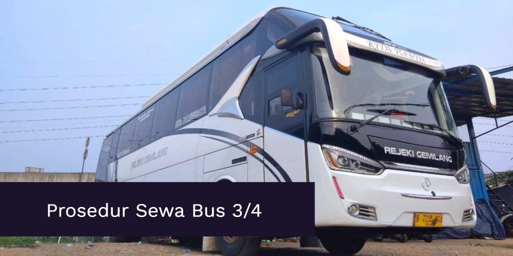 Prosedur Sewa Bus 3/4 Jakarta Selatan Yang Dilayani